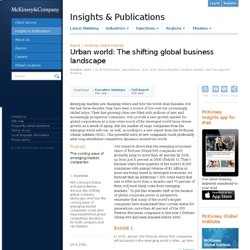 Urban world: The shifting global business landscape