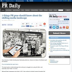 7 things PR pros should know about the shifting media landscape
