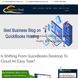 Is Shifting From QuickBooks Desktop To Cloud An Easy Task?