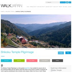 Shikoku Temple Pilgrimage - Walk Japan Ltd.