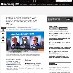 Fama, Shiller, Hansen Win 2013 Nobel Prize in Economics