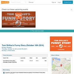 Tom Shillue's Funny Story (October 16th 2014)- Eventbrite