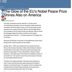 The Glow of the EU's Nobel Peace Prize Shines Also on America