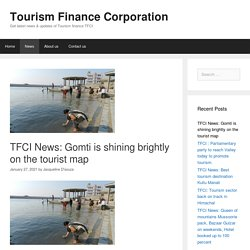 TFCI News: Gomti is shining brightly on the tourist map - Tourism Finance Corporation