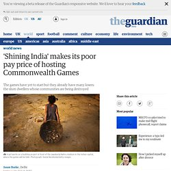 'Shining India' makes its poor pay price of hosting Commonwealth Games