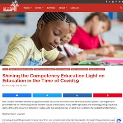Shining the Competency Education Light on Education in the Time of Covid19