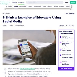 6 Shining Examples of Educators Using Social Media