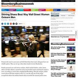 Shining Shoes Best Way Wall Street Women Outearn Men