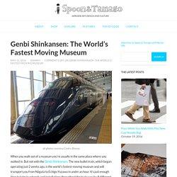 Genbi Shinkansen: The World's Fastest Moving Museum