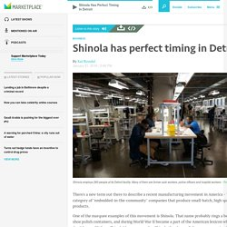 Shinola has perfect timing in Detroit