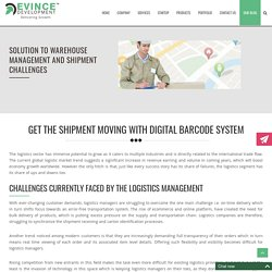 Get The Shipment Moving with Digital Barcode System