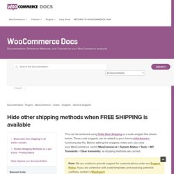 Hide other shipping methods when FREE SHIPPING is available - WooCommerce Docs