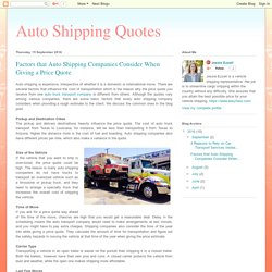 Auto Shipping Quotes: Factors that Auto Shipping Companies Consider When Giving a Price Quote