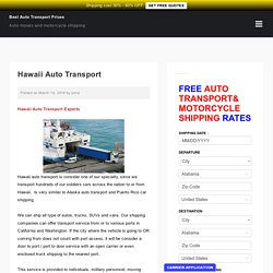 Car Shipping Companies Hawaii, Hawaii Auto Transport