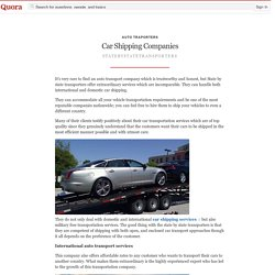 Car Shipping Companies - Auto Traporters - Quora