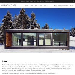 HO4+ Shipping Container Home — HONOMOBO