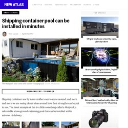 Shipping container pool can be installed in minutes