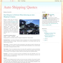 Auto Shipping Quotes: Due Diligence to Perform When Selecting an Auto Shipping Company