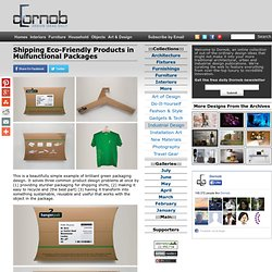 Shipping Eco-Friendly Products in Mulfunctional Packages