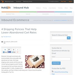 4 Shipping Policies That Help Lower Abandoned Cart Rates