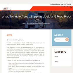 What To Know About Shipping Liquid and Food Products