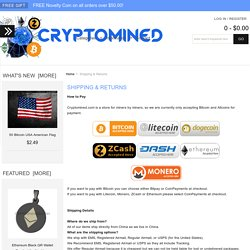 Shipping & Returns : Cryptomined.com