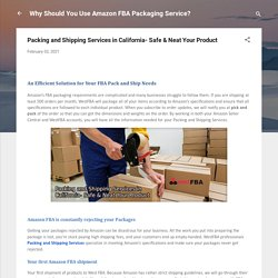 Packing and Shipping Services in California- Safe & Neat Your Product
