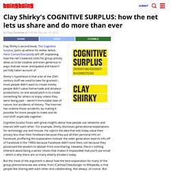 Clay Shirky's COGNITIVE SURPLUS: how the net lets us share and do more than ever