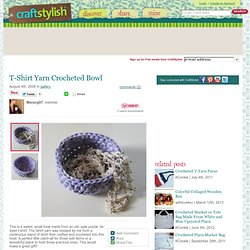 T-Shirt Yarn Crocheted Bowl