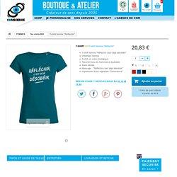 T shirt femme reflechir : tee shirt original en coton bio