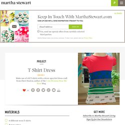 T-Shirt Dress - Martha Stewart Kids' Crafts