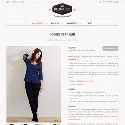 T-shirt Plantain ● Deer&Doe - Jolis patrons de couture