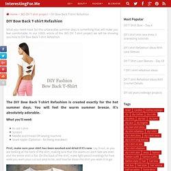 DIY Bow Back T-shirt Refashion - InterestingFor.Me