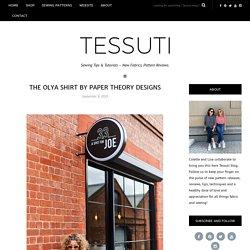 The Olya Shirt by Paper Theory Designs - Sew Tessuti Blog