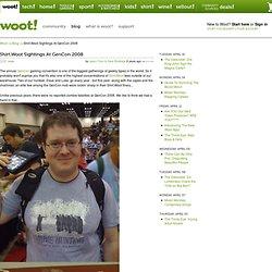 Shirt.Woot Sightings At GenCon 2008