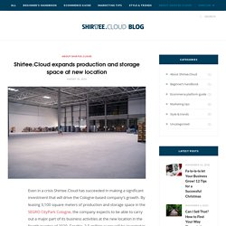 Shirtee.Cloud expands production and storage space at new location – Shirtee.Cloud/Blog