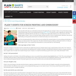 Plain T-shirts for Screen Printing and Embroidery