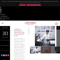 PIONNIER EN AROMACOLOGIE POUR EMBELLIR LA VIE - Shiseido France
