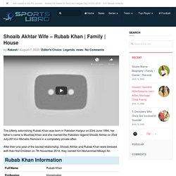 Shoaib Akhtar Wife - Rubab Khan
