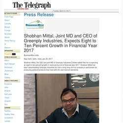 Shobhan Mittal, Joint MD and CEO of Greenply Industries, Exp