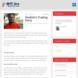 Shobhit's Trading Diary - MVT Live by MyValueTrade