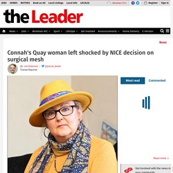 nnah's Quay woman left shocked by NICE decision on surgical mesh