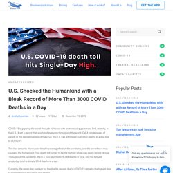 U.S. Shocked the Humankind with a Bleak Record of More Than 3000 COVID Deaths in a Day - Genesis-Ark