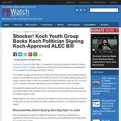 Shocker! Koch Youth Group Backs Koch Politician Signing Koch-Approved ALEC Bill