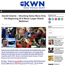 Gerald Celente – Shocking Swiss Move Only The Beginning Of A Much Larger Global Meltdown