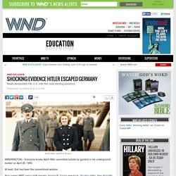 Shocking evidence Hitler escaped Germany