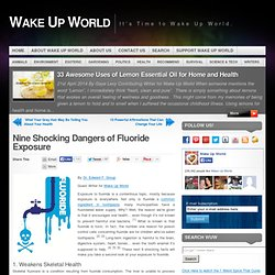 Nine Shocking Dangers of Fluoride Exposure