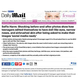 Shocking images reveal how teens edit themselves for social media