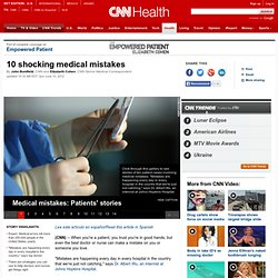 10 shocking medical mistakes
