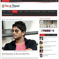 Shocking News on Bunny's Next Film